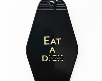 Keychain. Stocking Stuffer. Motel Keychain. Key Fob. Mature. Eat A D*ck.