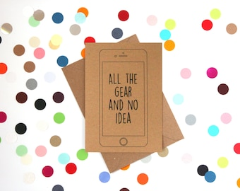 Funny Mother's day card, Funny Dad birthday Card, Funny Grandpa birthday card, Funny Mum birthday card, Funny Card: All the gear and no idea