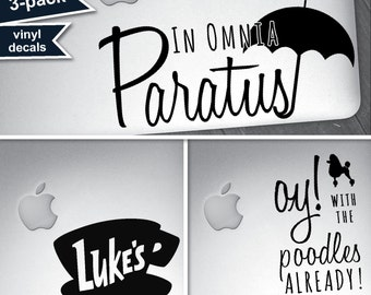 3-PACK - Gilmore Girls / Vinyl Decals / QUOTES / In Omnia Paratus / Luke's / Oy With The Poodles Already