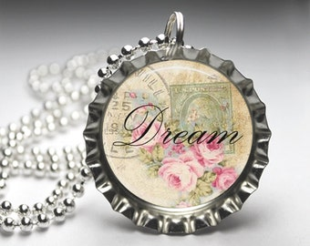 Dream Love Peace Believe Pendant, Floral Quote Necklace, Pretty Necklace, Bottlecap Necklace, Free Ball Chain