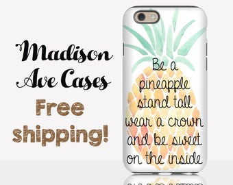 Phone Case Be A Pineapple Stand Tall Wear A Crown And Be Sweet On The Inside Watercolor Samsung Galaxy S5 S6 S7 S8 Edge iPhone 4 5 6 7 Plus