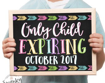 Pregnancy Announcement Chalkboard, Only Child Expiring Sign, Printable Chalkboard Sign, Sibling Announcement, Maternity Photo Props