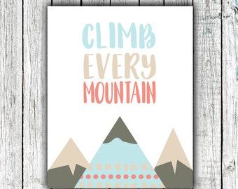 Nursery Art Printable, Climb Every Mountain, Explore, Adventure, Mountains, Baby Boy, Outdoors, Digital Download Size 8x10 #620