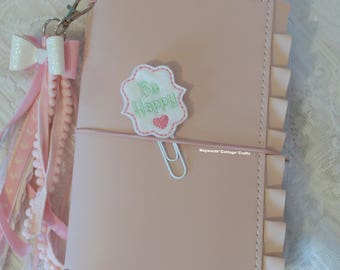 Be Happy planner felt paper clip Embroidery / filofax / bookmark / travelers notebook / TN