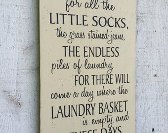 Endless piles of laundry sign, Laundry Room decor wall art, gift for mom, housewarming gift, hand painted family saying