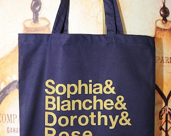 NEW ITEM!!  Thank you for being a friend...  Golden Girls Ampersand now available in a tote bag!