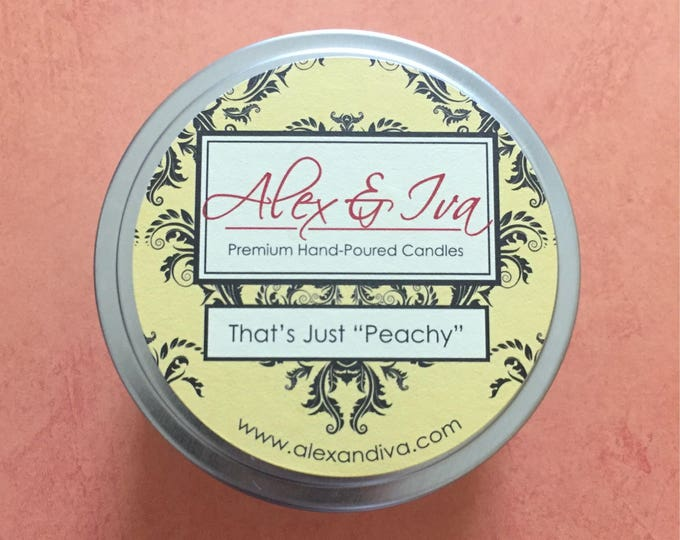 "That's Just ""Peachy"" - 8 oz. tin"