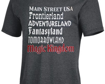 Disney Magic Kindom Lands Tee! Main Street USA, Frontierland, Adventureland, Fantasyland, Tomorrowland! - Great For a Disney Vacation!