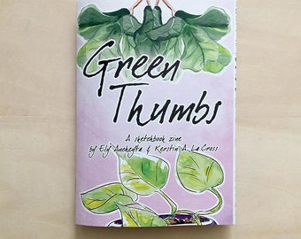 Art Zine - Green Thumbs: A Sketchbook Collab