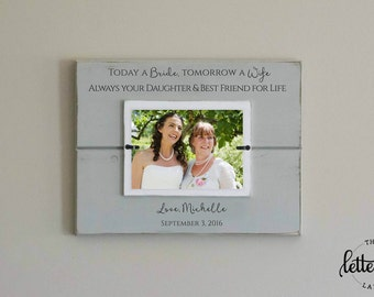 Mother of Bride Gift Wedding Picture Frame, mom best friend photo frame, personalized parents wedding gift
