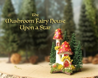 Mushroom Fairy House Upon a Star - Miniature Pearl Red Capped Woodland House with Gold Spots, Pine Trees, Mushrooms & Flowering Bushes