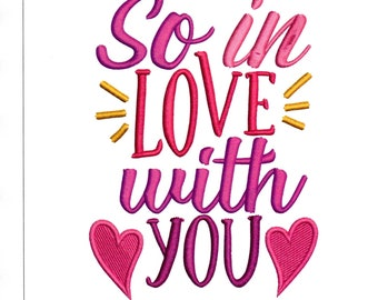 Embroidery Designs So In Love with You Sayings Love You Hearts