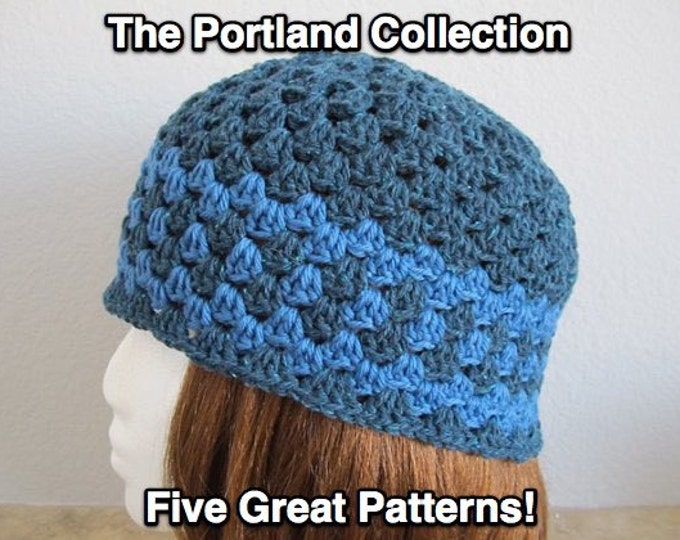The Portland Collection - Four Great Hat Patterns - Beanies, a Beret and a Slouchy - Plus a Bonus Flower Pattern - PDF Crochet Patterns