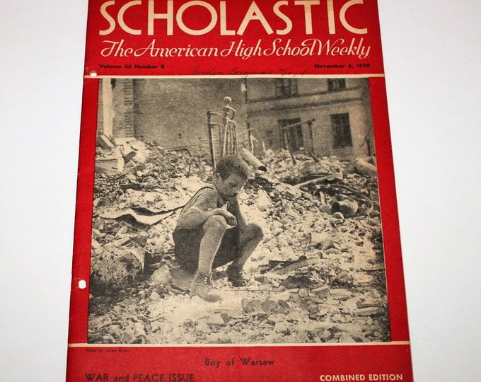 Vintage November 6, 1939 Scholastic: The American High School Weekly.  War and Peace Issue featuring Boy of Warsaw on Cover