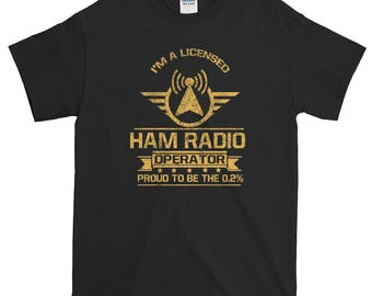 I'm A Licensed Ham Radio Operator TShirt