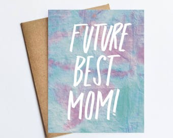 Future Best Mom - NOTECARD - FREE SHIPPING!