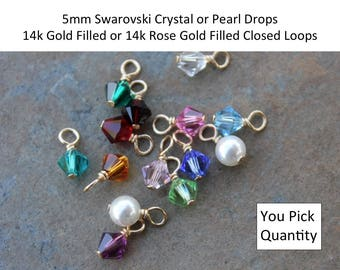 5mm Swarovski crystal or pearl dangles 14k Rose Gold filled or 14k Gold Filled CLOSED LOOP wire wrapped- charms- drops- jewelry making