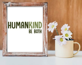 Be Human and Kind Printable Quote 8x10