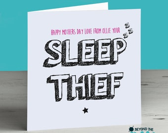 Funny Cute Mothers Day Card - Card For Mum - Love Your Sleep Thief
