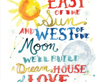 East of the Sun and West of the Moon -- Jazz Standard -- Watercolor Print with hand lettering