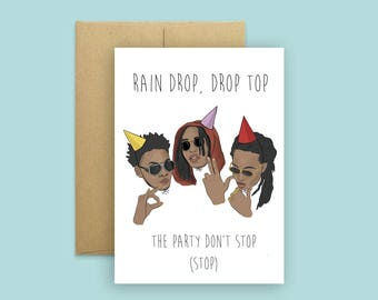 Migos Bad and Boujee Birthday Card  (Funny Birthday Card, Celebrity Pop Hip Hop Culture Card, Greeting Card)
