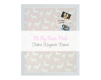 Fabric Magnetic Board / Oh My Deer Pink / Cute Girly Style Bulletin Board