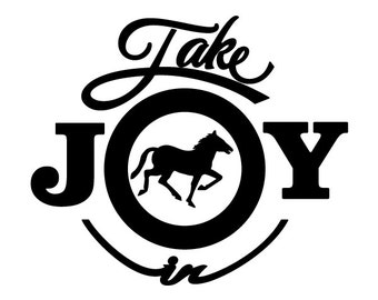 Take Joy In Horses Decal