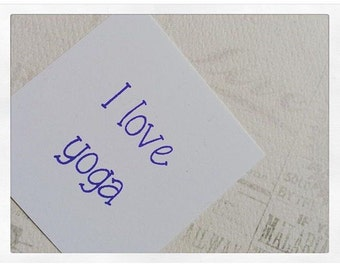 I Love Yoga Stamp, Rubber Stamp, Custom Rubber Stamp, Wood Handle or Self Inking