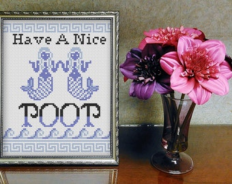 Have A Nice Poop Cross Stitch Pattern - PDF Pattern Instant Download