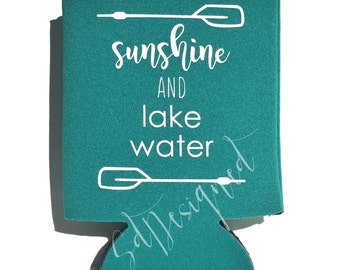Sunshine and Lake Water can cooler