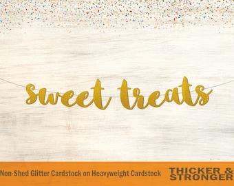 Sweet Treats Banner, Script Font - Wedding Decor, Table Sign, Baby Shower Banner