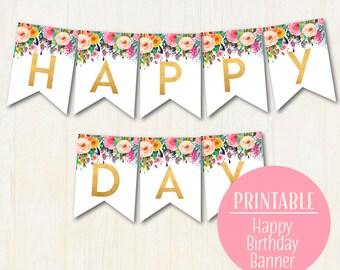 Happy Birthday Banner,  1st Birthday Banner, Floral Birthday Bunting, Birthday decor DIY Banner, Instant Download 1502
