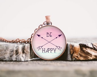 Be Happy, Positive Affirmation, Boho Necklace, Inspiration Jewelry, Inspiring Quote Necklace, Encouragement Quote, Wisdom Quote
