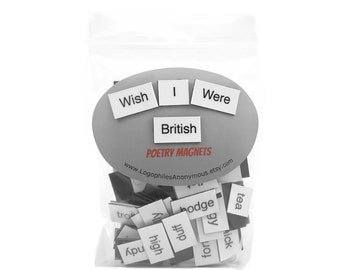 Wish I Were British Magnetic Poetry / Fridge Magnet / British Accent / English Accent / Great Britain / Speak with British Accent / Gift