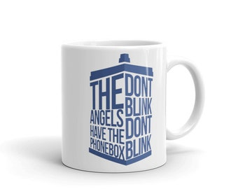 Dont Blink The Angels Have The Phone Box Mug