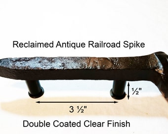 """3 1/2"""" Right Sealed Railroad Spike Cupboard Handle Dresser Drawer Pull Cabinet Knob Antique Vintage Old Rustic Re-purposed House Restoration"""