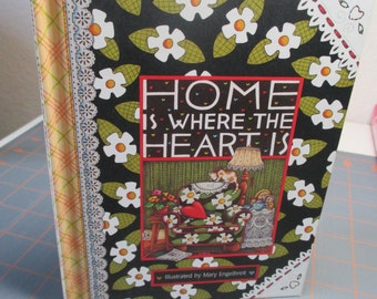 Vintage Mary Engelbreit Book - Home Is Where The Heart Is