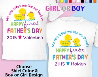 Happy First Father's Day T-Shirt - No One Loves me Like my Daddy - Girls - Boys - infant - Personalized w/Name & Year