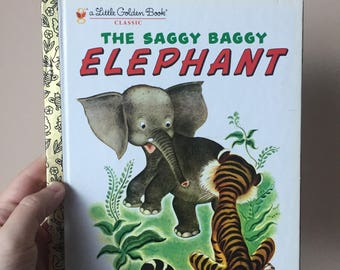 1974 The Saggy Baggy Elephant - A Little Golden Book - Vintage and Used