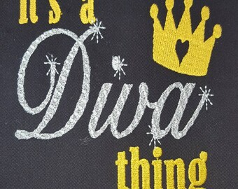 It's a Diva thing, machine embroidery design, 9 formats, dst, exp, hus, jef, pes, sew, vip, vp3, xxx, 3 hoop sizes available, 4x4, 5x7. 6x10