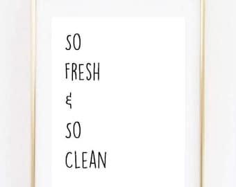So Fresh & So Clean Printable