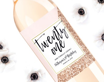 21st Birthday Wine Label - Personalized Birthday Label - Twenty One and Legal Birthday Girl Bottle Label - 21st Birthday Gift