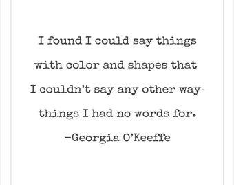 Georgia O'Keeffe Quote Printable