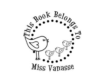 This book belongs to Birds for Teacher custom rubber stamp