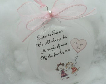 Sister Christmas Ornament Holiday Ornament Personalized and Charm Free