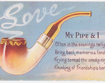Vintage Pipe Smoker Lovers Postcard - My Pipe and I
