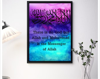 Digital Download | La illaha Illa Allah | There is no God but Allah and Muhammed is the messenger of Allah