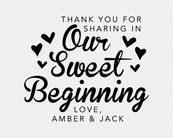 Custom Thank you for Sharing in Our Sweet Beginning Wedding Favor Stamp, Self Inking Stamp, Wood Handle, Circle Stamp, Personalized (T145)