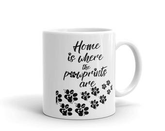Dog Or Cat Lover Mug Gift - Veterinarian / Animal Lover Gift With Black Pawprints - Home Is Where The Pawprints Are 11 oz Ceramic Mug