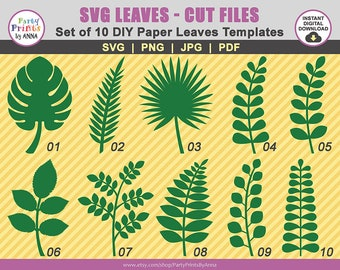 10 Paper leaves SVG templates,Set of 10 SVG Leaf Templates,Cut Files for Cricut and Silhouette,svg-png-jpg-pdf,giant paper flower DIY leaves